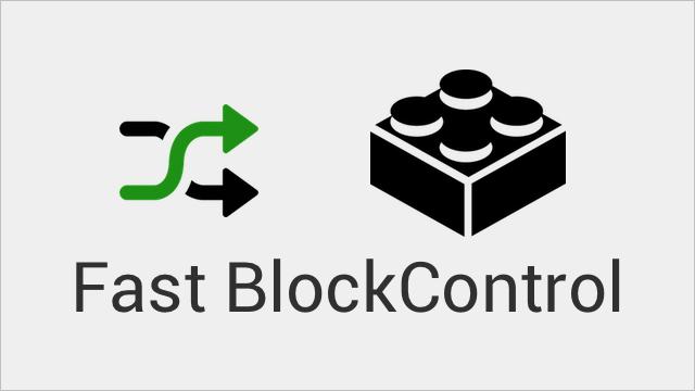 Fast-BlockControl